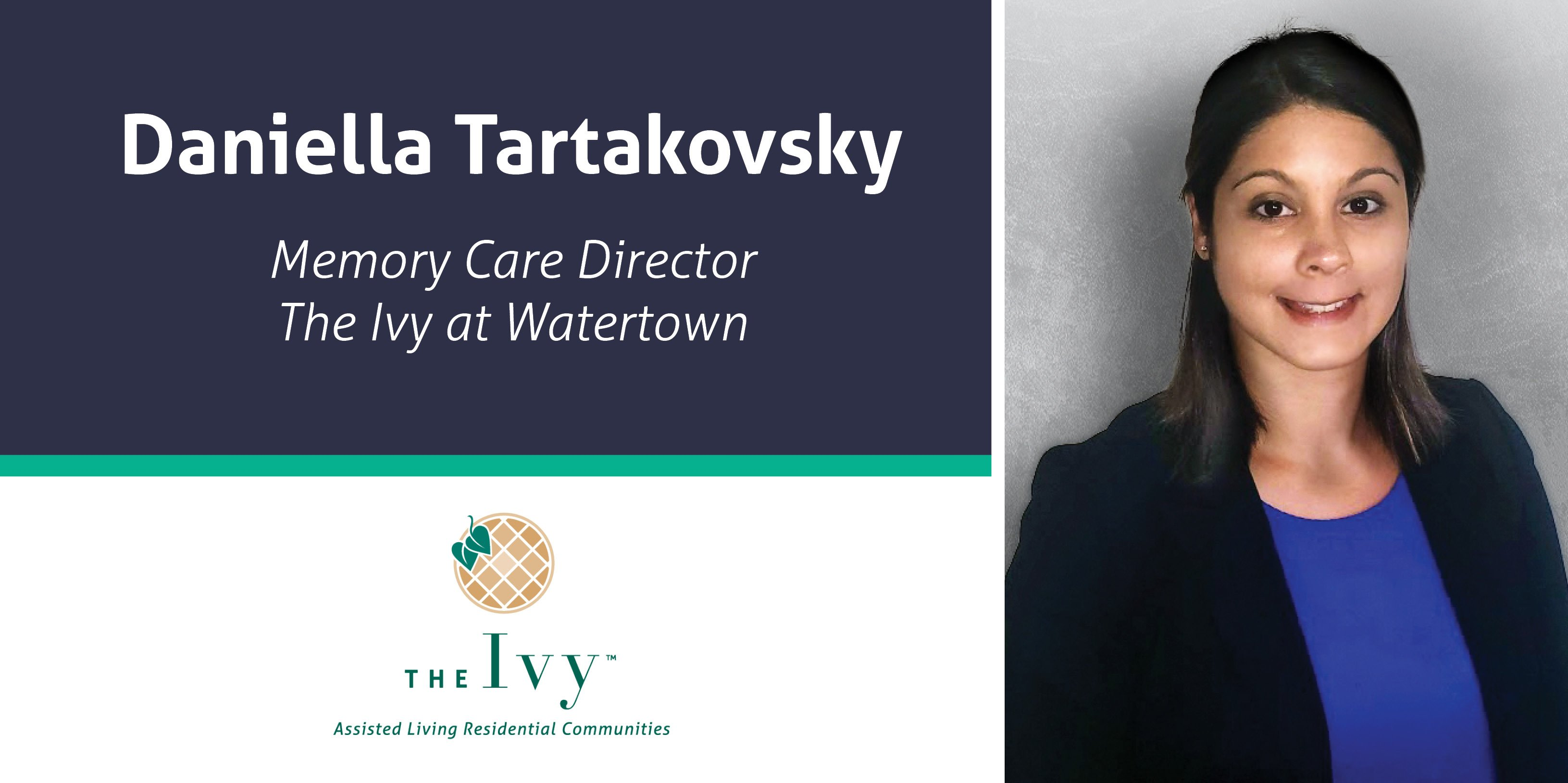 Meet Daniella Tartakovsky Memory Care Director of The Ivy at Watertown